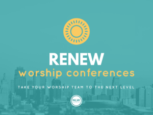ReNEW Worship Conferences