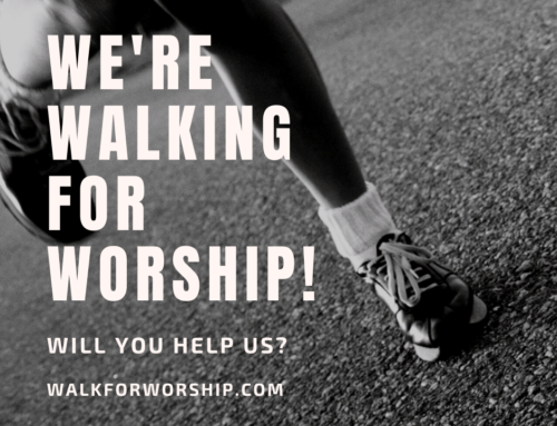 Walking for Worship!