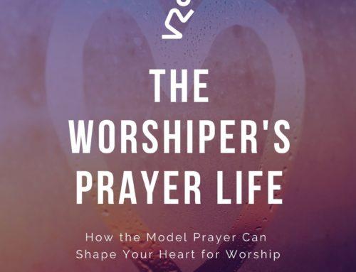The Worshiper's Prayer Life Bible Study – Pilot Response